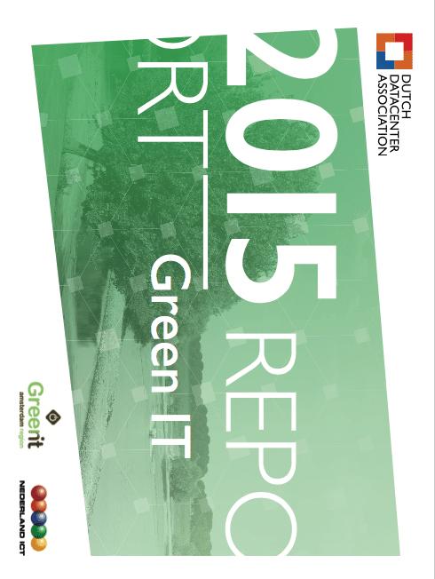 Dutch Datacenter Report on Green IT 2015