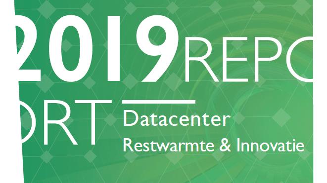 Restwarmte & Innovatie Rapport laat positieve beweging zien in het gebruik van datacenter restwarmte