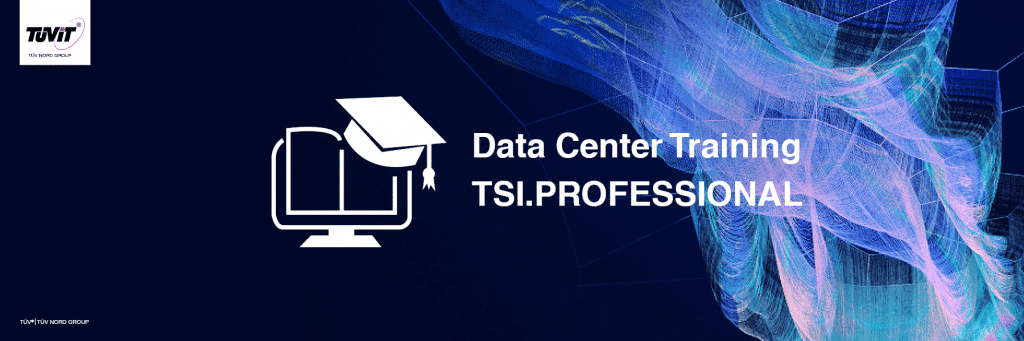 TSI.PROFESSIONAL ​Data Center Training (moved to a later date TBA)