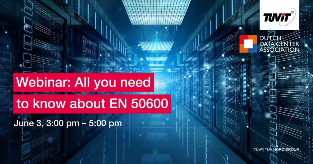 All you need to know about EN 50600, a webinar by DDA and TÜViT
