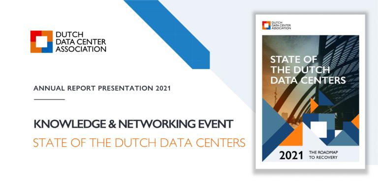 Rapport presentatie en netwerk event: State of the Dutch Data Centers 2021