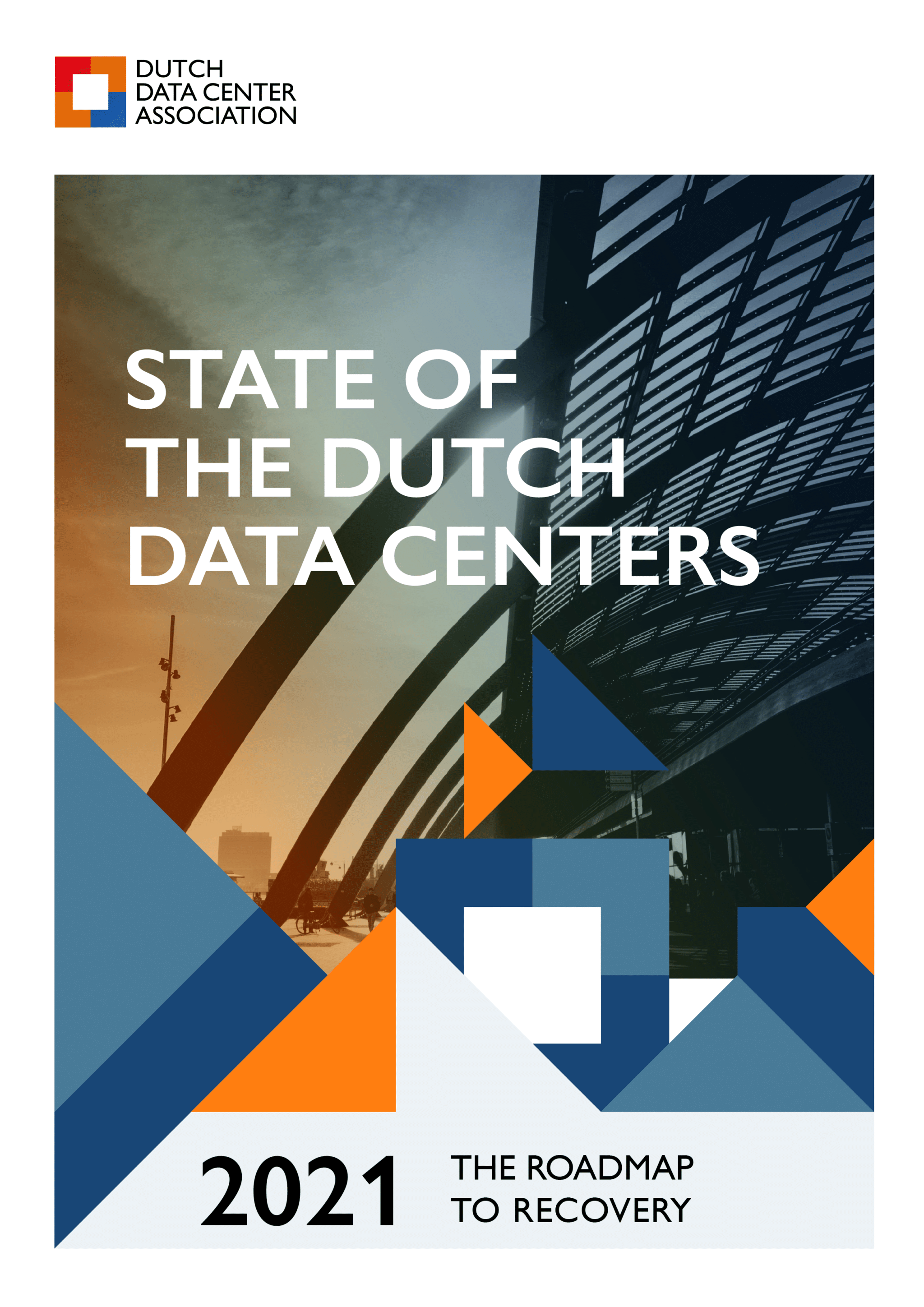 State of the Dutch Data Centers 2021